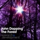 John Dopping  - The Forest (Original mix)