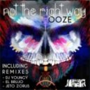 OOZE - Not the Right Way (DJ Youngy Remix)