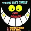 Gil Aguilar - Werk Dat Smile (Original Mix)