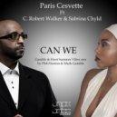 Paris Cesvette feat. C. Robert Walker & Sabrina Chyld - Can We (Gamble & Hoot Summer Vibes Mix)