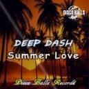 DEEP DASH - Summer Love