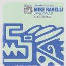 Mike Ravelli, Robert Babicz - Vendor (Robert Babicz Remix)