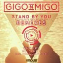 Gigo'n'Migo - Stand By You (Paul Vinx & USB Players Remix)