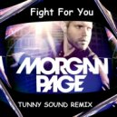 Morgan Page - Fight for You (Tinny Sound Remix) (Radio Edit)