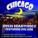 Rich Martinez - Chicago (Doc Link Windy City Spin)