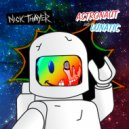 Nick Thayer  - Astronaut (Original mix)