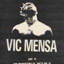 Vic Mensa - No Chill