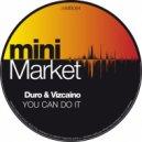 Duro & Vizcaino - You Can Do It (Jako Diaz Remix)
