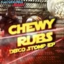 Chewy Rubs - Love Thingy Mi Jig (ExStemded Mix)