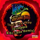 KC & Sunshine Band - That\'s The Way (DJ Haipa & DJ Gene Remix)