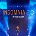Faithless - Insomnia 2.0 (Avicii Remix) (Radio Edit)