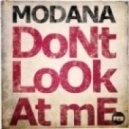 Modana - Don't Look At Me (Extended Mix)