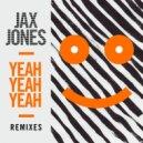 Jax Jones - Yeah Yeah Yeah (Mike Millrain Remix)