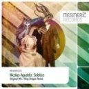 Nicolas Agudelo - Solstice (King Unique Remix)