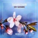 Sugarstarr feat. Alexander - Hey Sunshine  (Croatia Squad Remix)