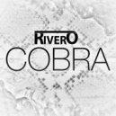 RIVERO   - Cobra  (Original mix)