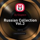 Dj Stopkin - Russian Collection Vol.3 ()