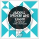 Aimoon & Offshore Wind - Supasaw! (Original Mix)