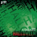 A-Delight - Halloween Ghost  (Original mix)