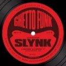 Slynk - Break It On Down (Original Mix)