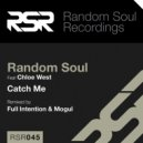 Random Soul feat. Chloe West - Catch Me (Full Intention Remix)