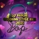 Dj Malik - Russian Style Mix 2015 (M51)