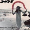 Nadia Ali - Rapture (2ways x Pavel Shchukin 2015 Mix)