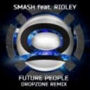 Dj Smash - Future People (Dropzone Remix)