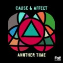 Jamie George, Cause & Affect - Another Time (Ganzfeld Effect Remix)