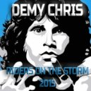 Demy Chris vs. The Doors - Riders On The Storm