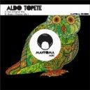 Aldo Topete - Magic (Original Mix)
