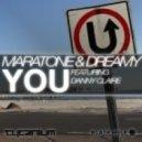 Maratone & Dreamy feat. Danny Claire - You (Original Mix)