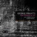 George Privatti - Via Ferrata (Original Mix)