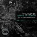 Paul Rodner - Feeling Of Anger (Original Mix)