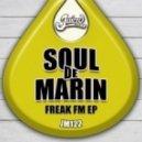 Soul De Marin - Unleash The Freak (Original Mix)