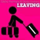 Eddie Martinez - Leaving (Original Mix)
