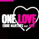 Eddie Martinez - One Love (Feat. Meg) (Original Mix)