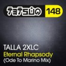 Talla 2XLC - Eternal Rhapsody (Ode To Marino Mix)
