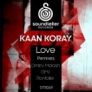 Kaan Koray - Love (Dmitry Molosh Remix)