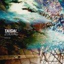 Taigai - Forester's Hut (Original mix)