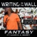 Fantasy feat. Marco Berry - Writing On The Wall