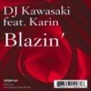 DJ Kawasaki - Blazin' (12 Inch Club Mix)
