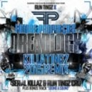 Future Prophecies - Dreadlock (Serial Killaz & Run Tingz Cru Remix)