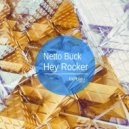 Netto Buck  - Hey Rocker (L.O.O.P Remix)