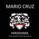 Mario Cruz - Hiroshima (Rescue's Rub Em Remix)