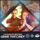 DJ Alex Good & Dj Mihail Fisher - Gimme That Candy
