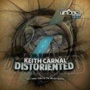 keith carnal - distoriented (instrumental mix)