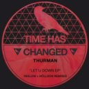 Thurman - Let U Down