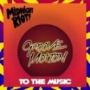 Groove Motion - So Good to Me (Original Mix)