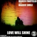 Marco Finotello feat. Maggie Smile - Love Will Shine